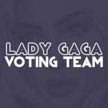 Lady Gaga Voting Team 🚨