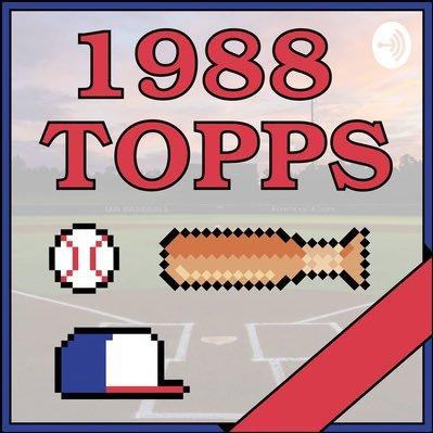 1988 Topps Podcast