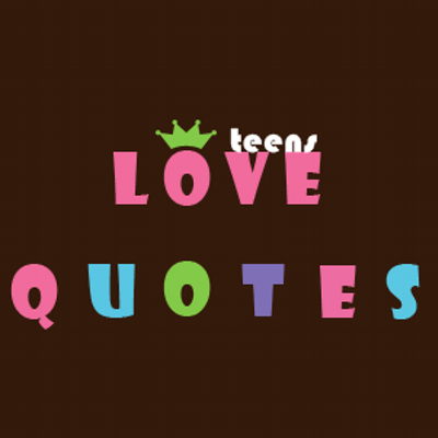 Love Quotes Teens LoveQuotesTeens Twitter Classy Love Quotes For Teens