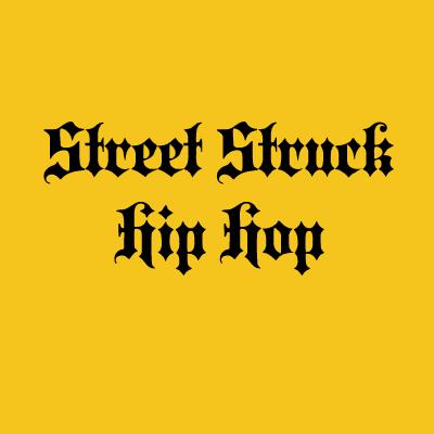 Street Struck Hip Hop