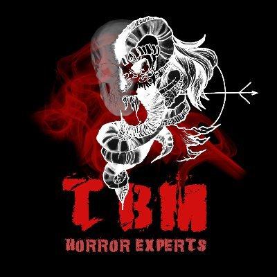 TBM ~ Horror Experts