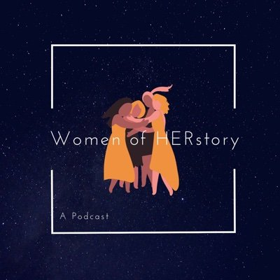 Women of HERstory: A Podcast
