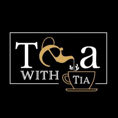 TeaWithTia