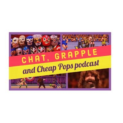 Chat, Grapple and Cheap Pops Podcast