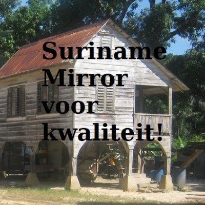 Suriname Mirror