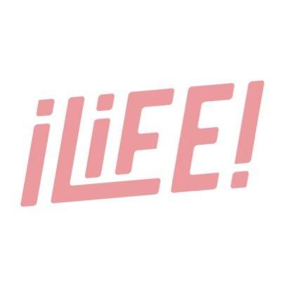 iLiFE!【アイライフ】 @iLiFE_official