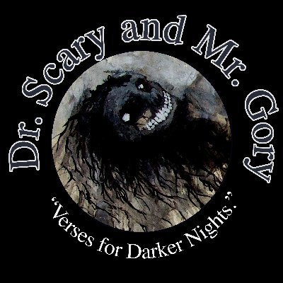 Dr. Scary & Mr. Gory: 'Verses for Darker Nights.' (@scary_gory) Twitter profile photo