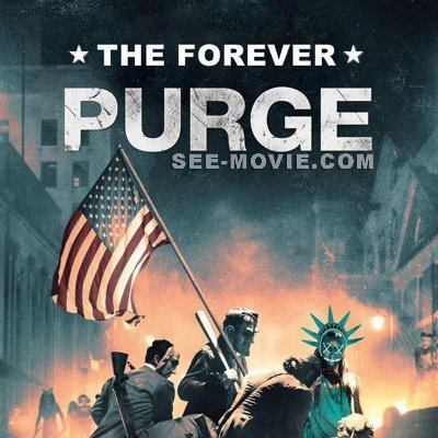 Full Watch The Forever Purge Movie Online Free Thepurge5online Twitter