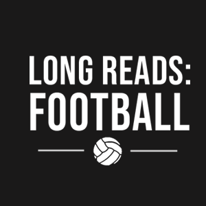 Long Reads: Football