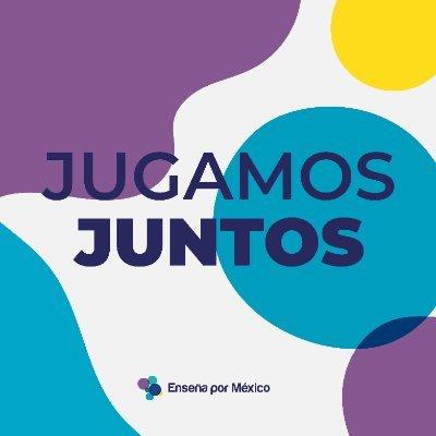 Jugamos Juntos - Enseña por México