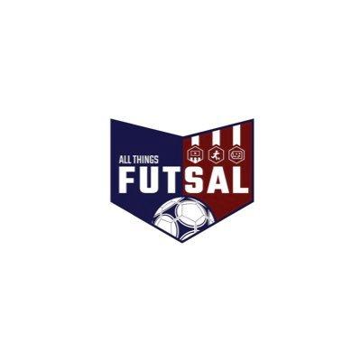 All Things Futsal