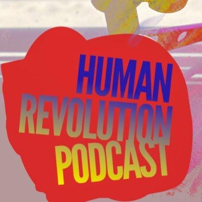 TheHumanRevolutionPodCast