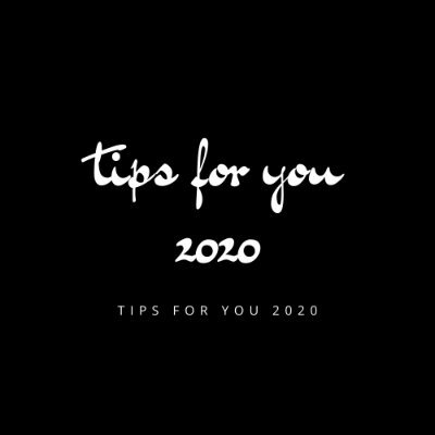 Tips For You