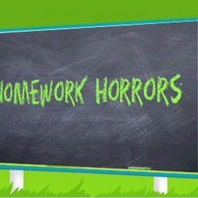 Homework horrors