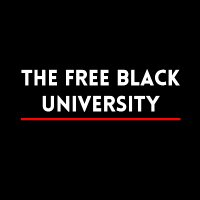 The Free Black University ( @freeblackuni ) Twitter Profile