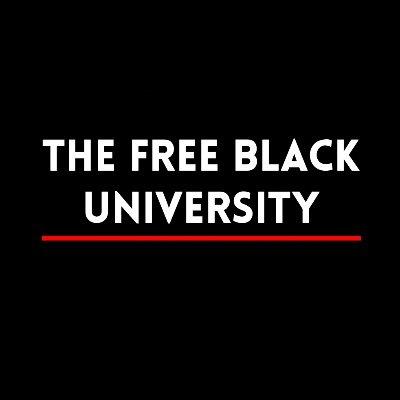 The Free Black University (@freeblackuni) Twitter profile photo