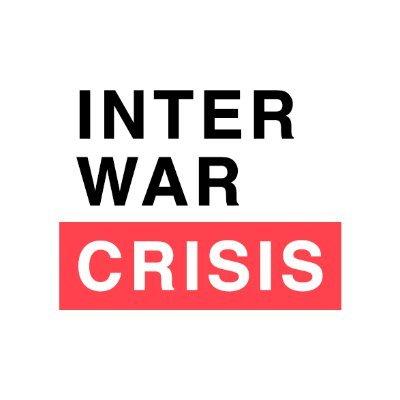 Interwar Crisis: Europe, 1918-1939