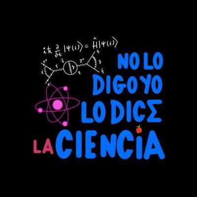 No Lo Digo Yo Lo Dice La Ciencia