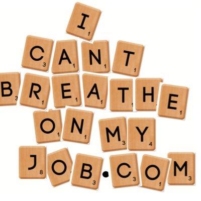 icantbreatheonmyjob.com
