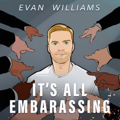 Evan M. Williams (@ItsEvanWilliams )