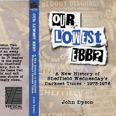 Our Lowest Ebb? Sheffield Wednesday 1973-76