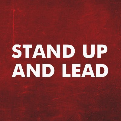Stand Up And Lead