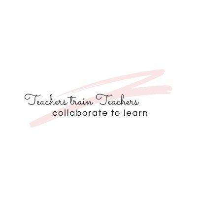 Teachers train Teachers (@teachers_train )