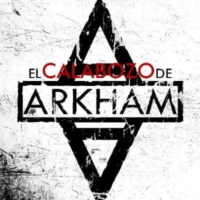 El Calabozo de Arkham (@calabozoarkham) Twitter profile photo