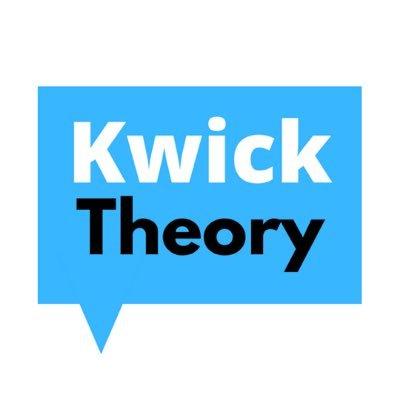 Kwick Theory