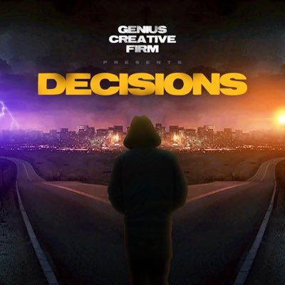 Decisions The Movie