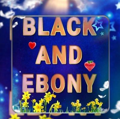BLACK AND EBONY 👑🌹180K🌹🔃