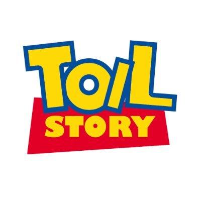 TOILSTORY