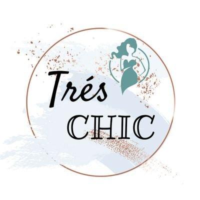 Tres Chic
