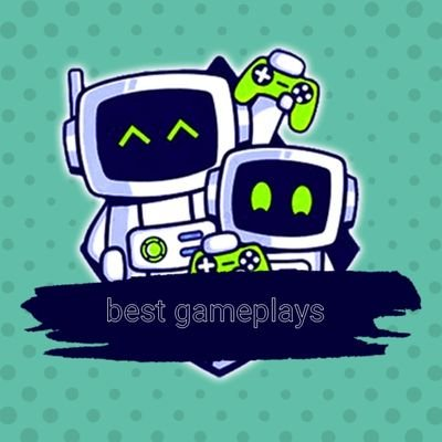 Bests Gameplays