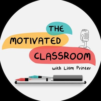 The Motivated Classroom Podcast