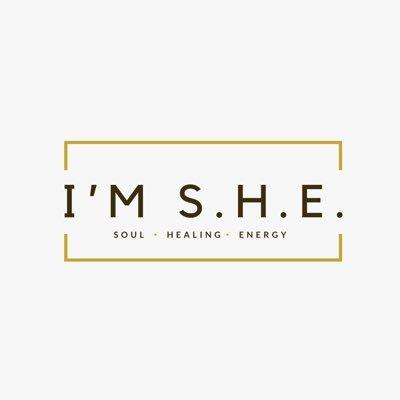 I'm Soul Healing Energy- S.H.E.