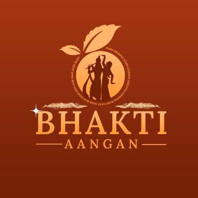 Bhakti Aangan