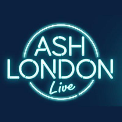 Ash London LIVE! (@AshLondonLIVE )
