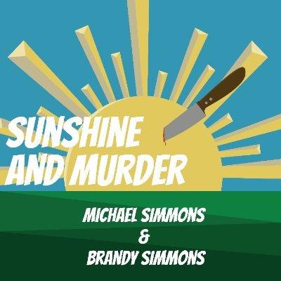Sunshine and Murder Podcast