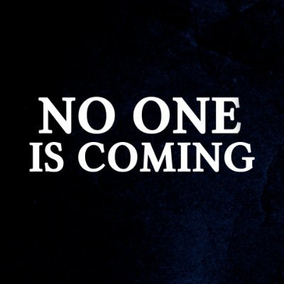 No One Is Coming Profile
