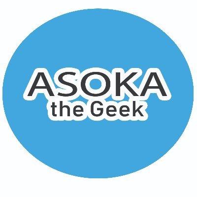 Asoka the Geek