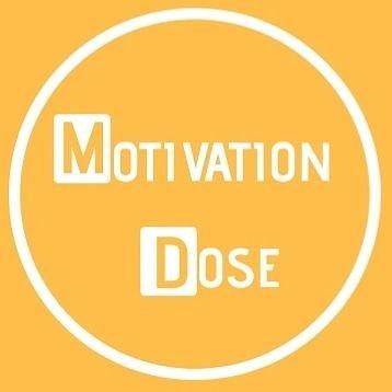 MOTIVATION DOSE