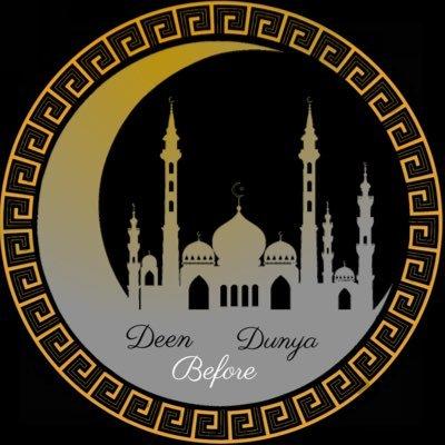 Deen Before Dunya