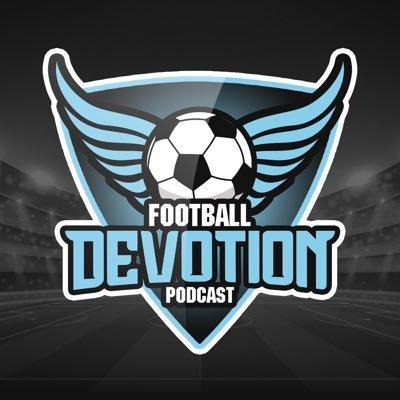 Football Devotion 🎙 (@Footy_Devotion) Twitter profile photo