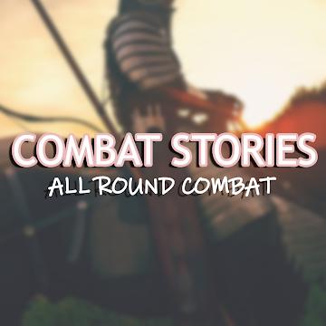 Combat Stories ❼
