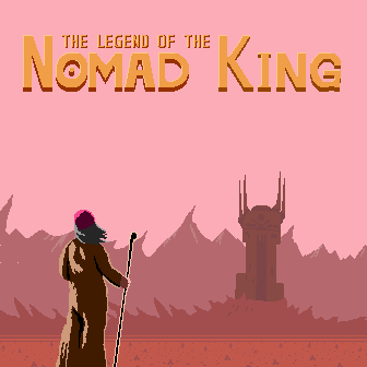 The Legend of the Nomad King