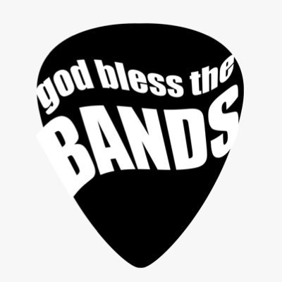 god bless the bands