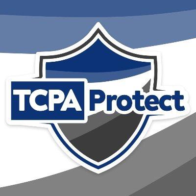 TCPA Protect