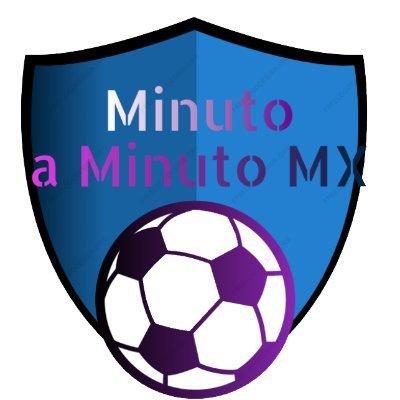 Minuto a minuto MX