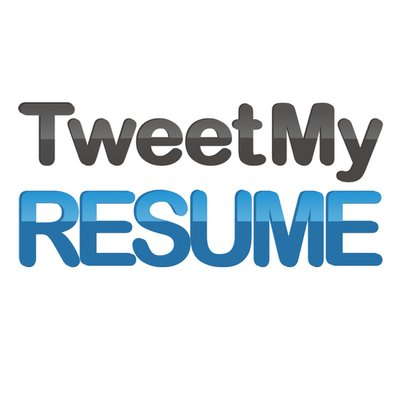 tweet my resume tweetmyresume twitter